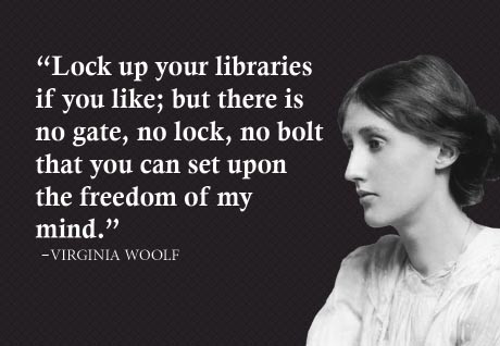 Virginia-Woolf-lock-up-your-libraries-quote