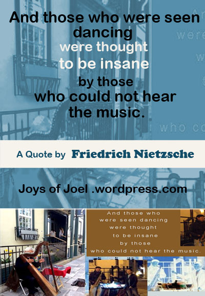 A Quote by Friedrich Nietzsche, joys of joel poems, quote about music